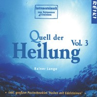 Quell der Heilung Vol. 3 (CD)