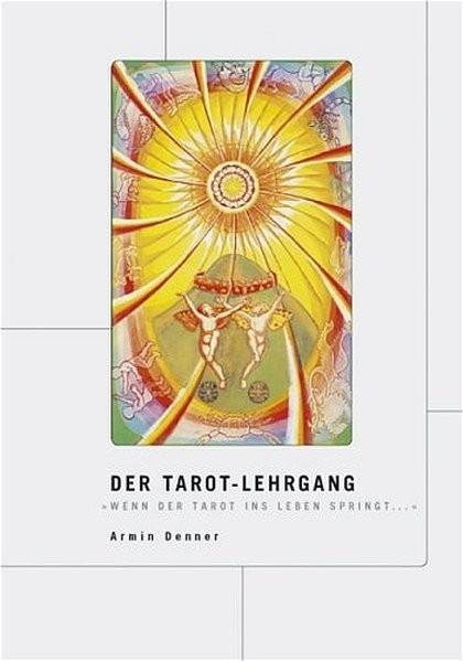 Denner, A: Tarot-Lehrgang