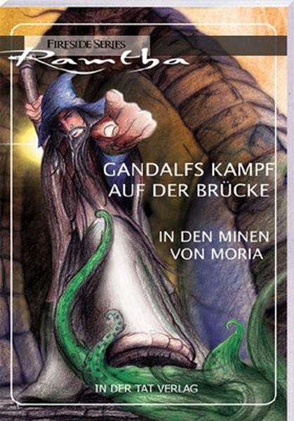 Ramtha: Gandalfs Kampf auf der Brücke