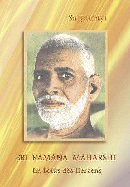 Satyamayi: Sri Ramana Maharshi