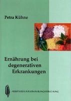 Kühne, P: Ernährung bei degenerativen Erkrankungen
