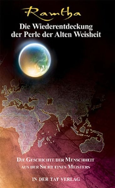 Ramtha: Wiederentdeckung der Perle der alten Weisheit