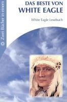 White Eagle: Beste von White Eagle