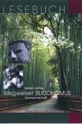 Sangharakshita: Wegweiser Buddhis.