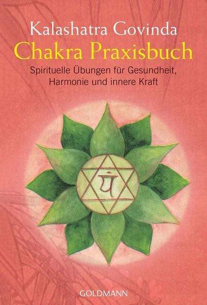 Govinda, K: Chakra Praxisbuch