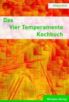 Graf, E: Vier Temperamente Kochbuch
