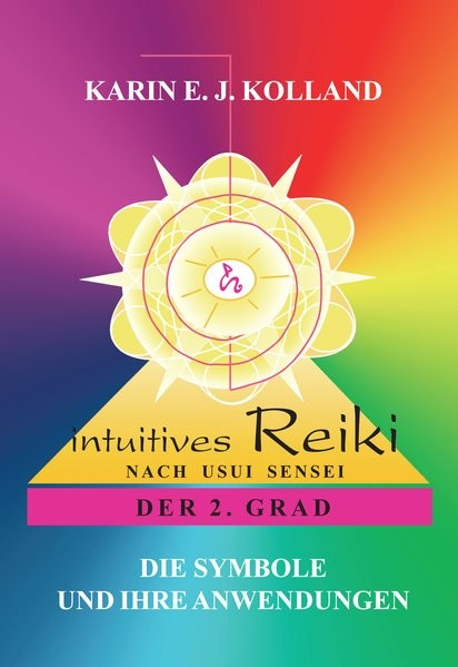 Kolland: Intuitives Reiki/2. Grad