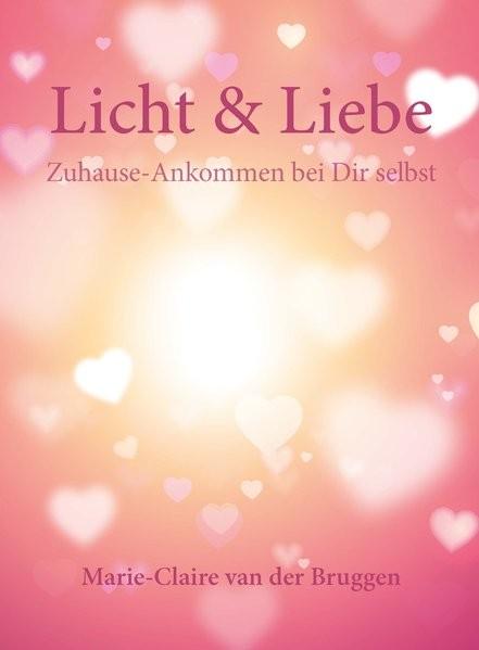 Bruggen, M: Licht & Liebe