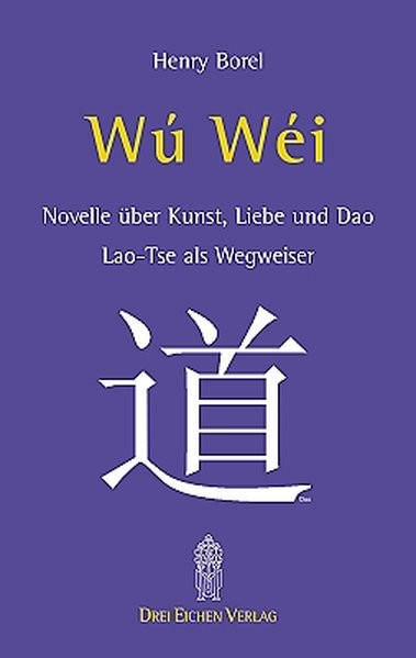 Borel, H: Wu-Wei Laotse