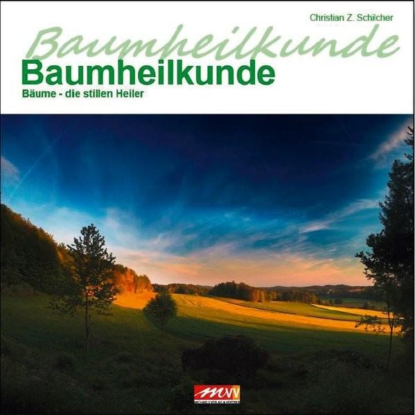 Schilcher, C: Baumheilkunde