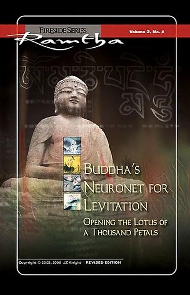 Ramtha: Buddhas Neuronetz zur Levitation